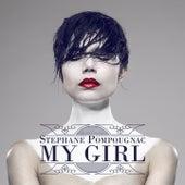 My Girl by Stéphane Pompougnac