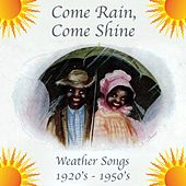 Play & Download Come Rain, Come Shine by Various Artists | Napster