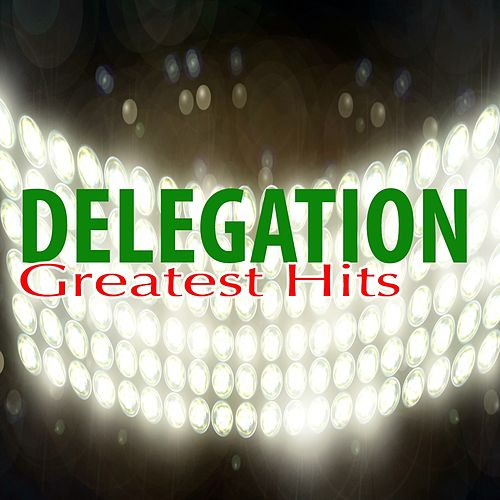 Play & Download Greatest Hits by Delegation | Napster