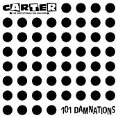 Play & Download 101 Damnations (Bonus Edition) by Carter the Unstoppable Sex Machine | Napster