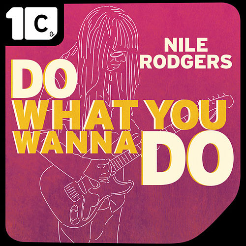 Do What You Wanna Do (Mync Radio Edit) by Nile Rodgers