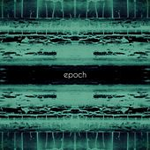 Epoch by Atra Aeterna