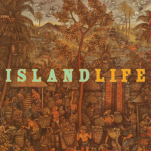 Play & Download Island Life by Michael e | Napster