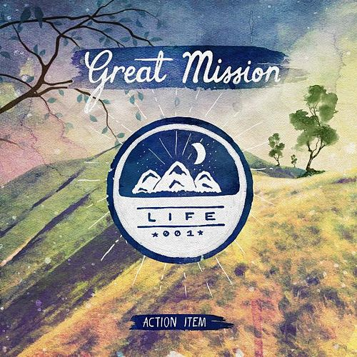 Play & Download Great Mission: Life by Action Item | Napster