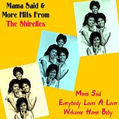 Play & Download Mama Said & More Hits from the Shirelles by The Shirelles | Napster