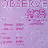 Play & Download The Observer Various Artists, Vol. 1 by Various Artists | Napster