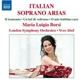 Play & Download Italian Soprano Arias by Maria Luigia Borsi | Napster