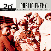 Play & Download 20th Century Masters: The Millennium Collection... by Public Enemy | Napster