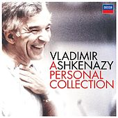 Play & Download Vladimir Ashkenazy - A Personal Collection by Various Artists | Napster