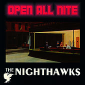 Play & Download Open All Nite by Nighthawks | Napster