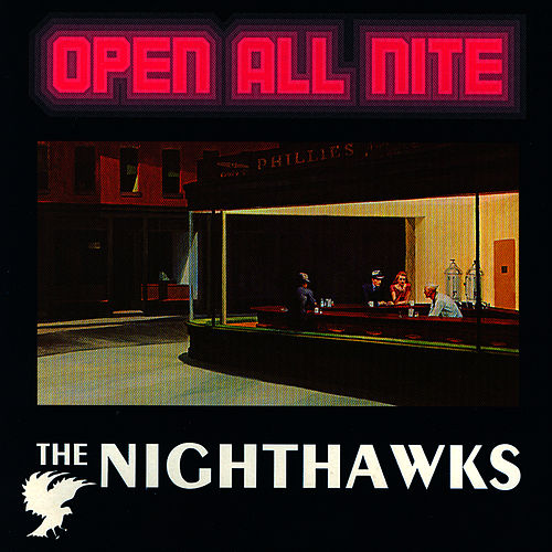 Open All Nite by Nighthawks