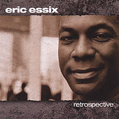 Play & Download Retrospective by Eric Essix | Napster