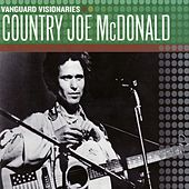Play & Download Vanguard Visionaries by Country Joe McDonald | Napster