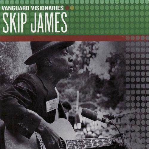 Play & Download Vanguard Visionaries by Skip James | Napster
