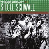 Play & Download Vanguard Visionaries by Siegel-Schwall | Napster