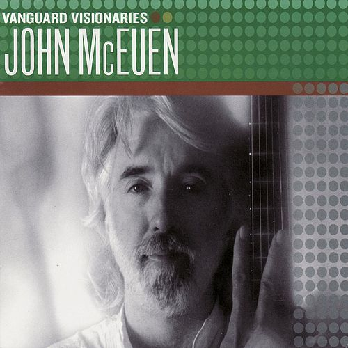 Vanguard Visionaries by John McEuen