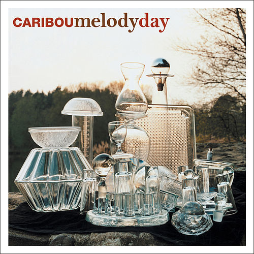 Play & Download Melody Day by Caribou | Napster