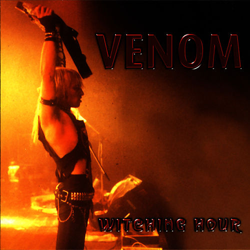 Play & Download Witching Hour by Venom | Napster