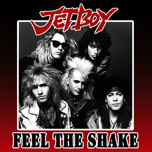 Play & Download Feel The Shake by Jetboy | Napster