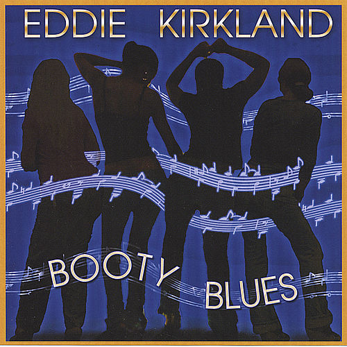 Play & Download Booty Blues by Eddie Kirkland | Napster