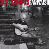 Play & Download Diesel and Smokes by Dan Walsh | Napster