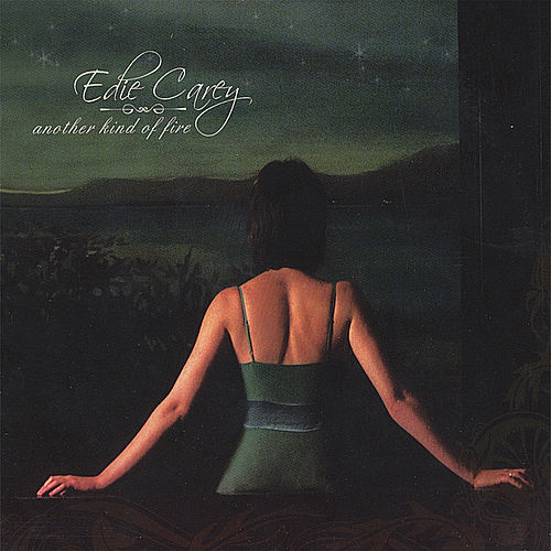 Play & Download Another Kind Of Fire by Edie Carey | Napster