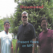 Present Years on MP3 by Dreamwind