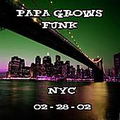 Play & Download 02-28-02 - B.B. King's - NYC by Papa Grows Funk | Napster