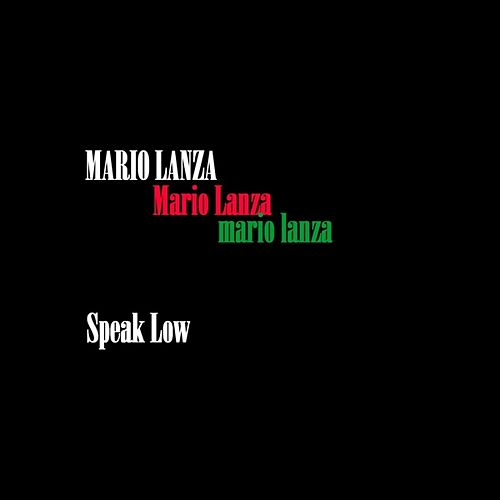 Speak Low by Mario Lanza