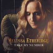 Play & Download Take My Number by Melissa Etheridge | Napster