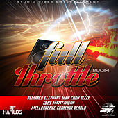 Play & Download Full Throttle Riddim by Various Artists | Napster