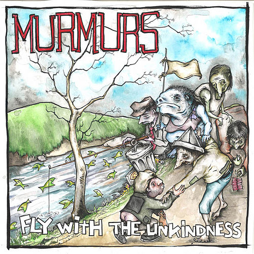Play & Download Fly with the Unkindness by The Murmurs | Napster
