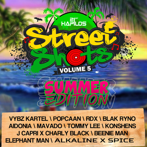 Play & Download Street Shots, Vol. 5 (Summer Edition) by Various Artists | Napster