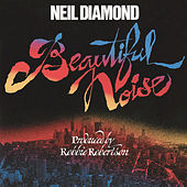 Play & Download Beautiful Noise by Neil Diamond | Napster