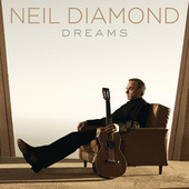 Play & Download Dreams by Neil Diamond | Napster