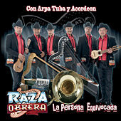 Play & Download La Persona Equivocada by Raza Obrera | Napster