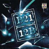 Play & Download 12b by B21 | Napster