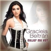 Play & Download Mejor Me Voy by Graciela Beltrán | Napster