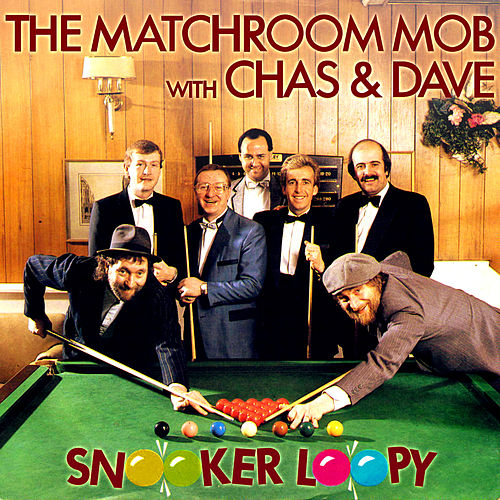Snooker Loopy / Wallop (Snookered) by Chas & Dave