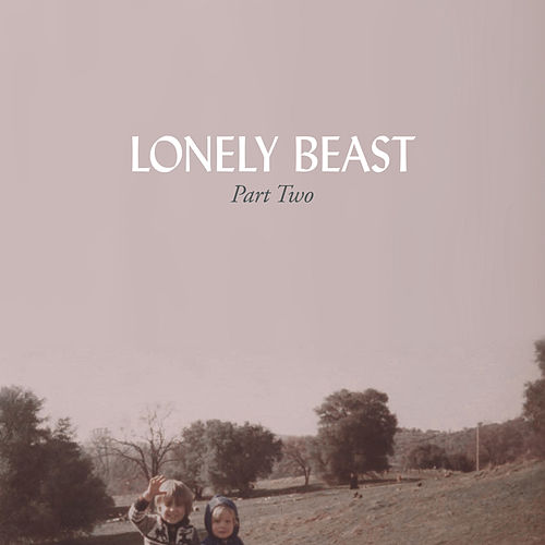 Play & Download Lonely Beast, Part Two by Brown Shoe   Napster