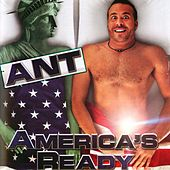 Play & Download America's Ready by Ant (comedy) | Napster