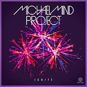 Play & Download Ignite by Michael Mind Project | Napster