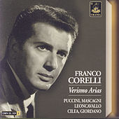 Play & Download Verismo Arias: Puccini, Mascagni, Giordano, Cilea, Leoncavallo by Franco Corelli | Napster