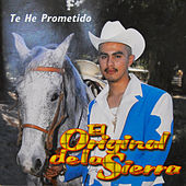 Play & Download Te He Prometido by Jessie Morales El Original De La Sierra | Napster
