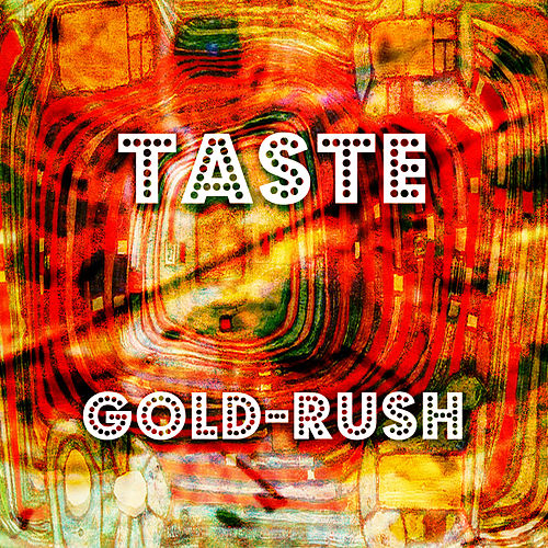 Play & Download Gold-Rush by Taste | Napster