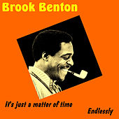 It's Just a Matter of Time by Brook Benton