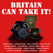 Play & Download Britain Can Take It! by Various Artists | Napster