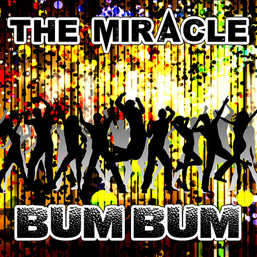 Play & Download Bum Bum by Miracle | Napster