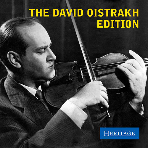 Play & Download The David Oistrakh Edition by Various Artists | Napster