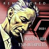 Play & Download Agustín Lara y sus intérpretes, Vol. 1 by Various Artists | Napster